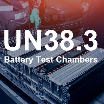 UN38.3 battery certification for battery test chambers